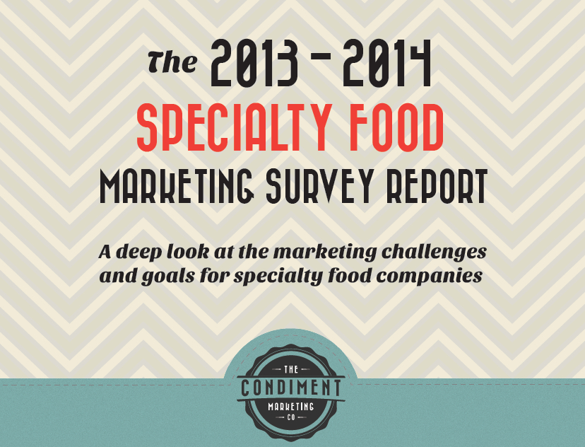 Find Out How Specialty Food Companies Market – Survey