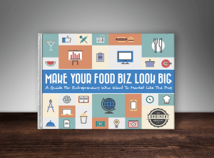make your food biz look big