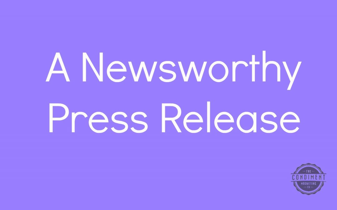 Five Items for a Newsworthy Press Release