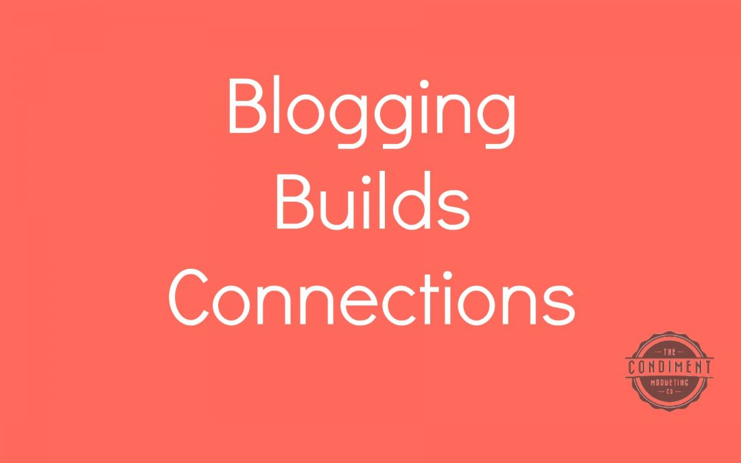 How Business Blogging Builds Connections with Clients