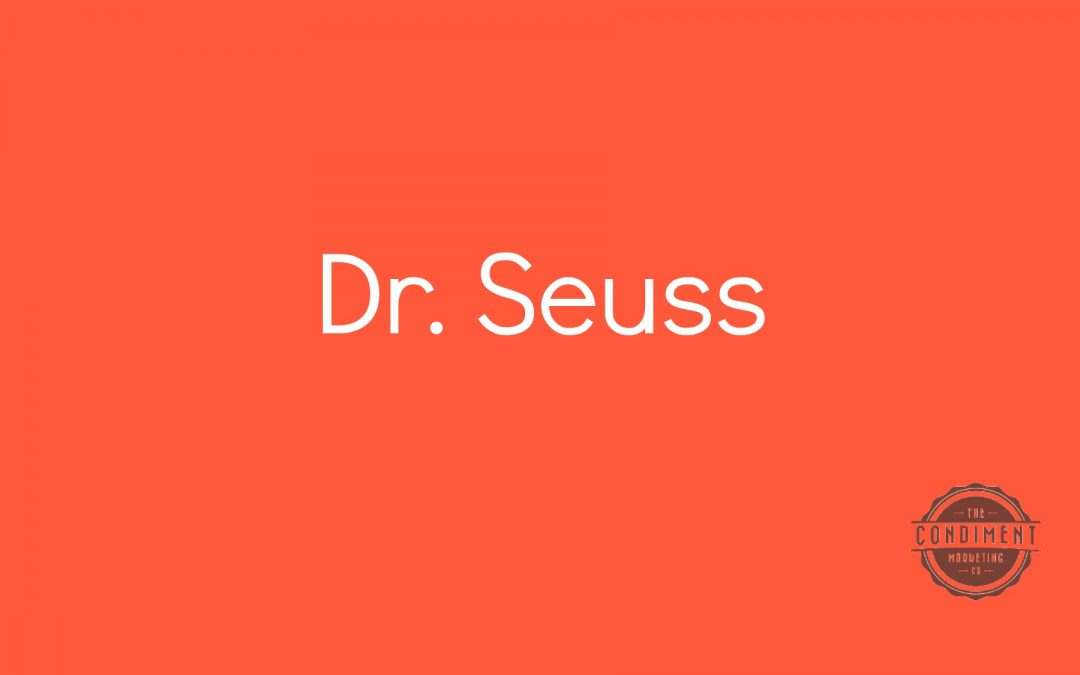 What Dr. Seuss Has to Say About Your Web Content
