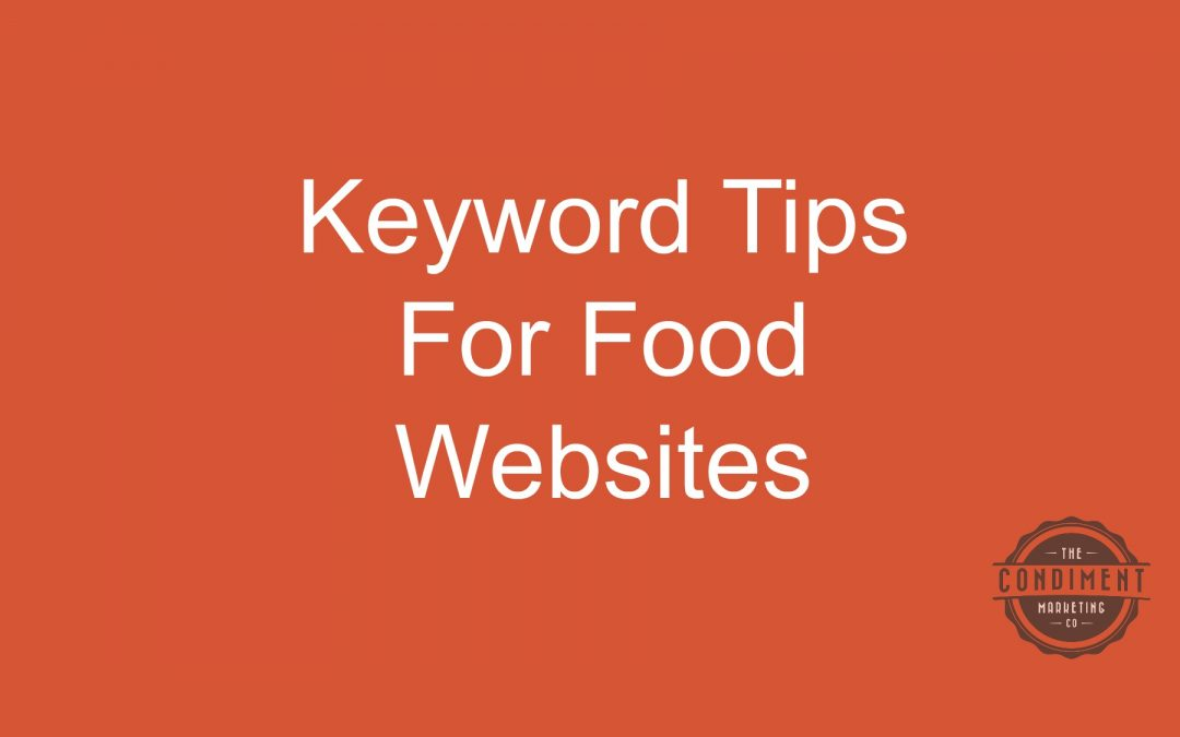 Keyword Tips for Your Food Website